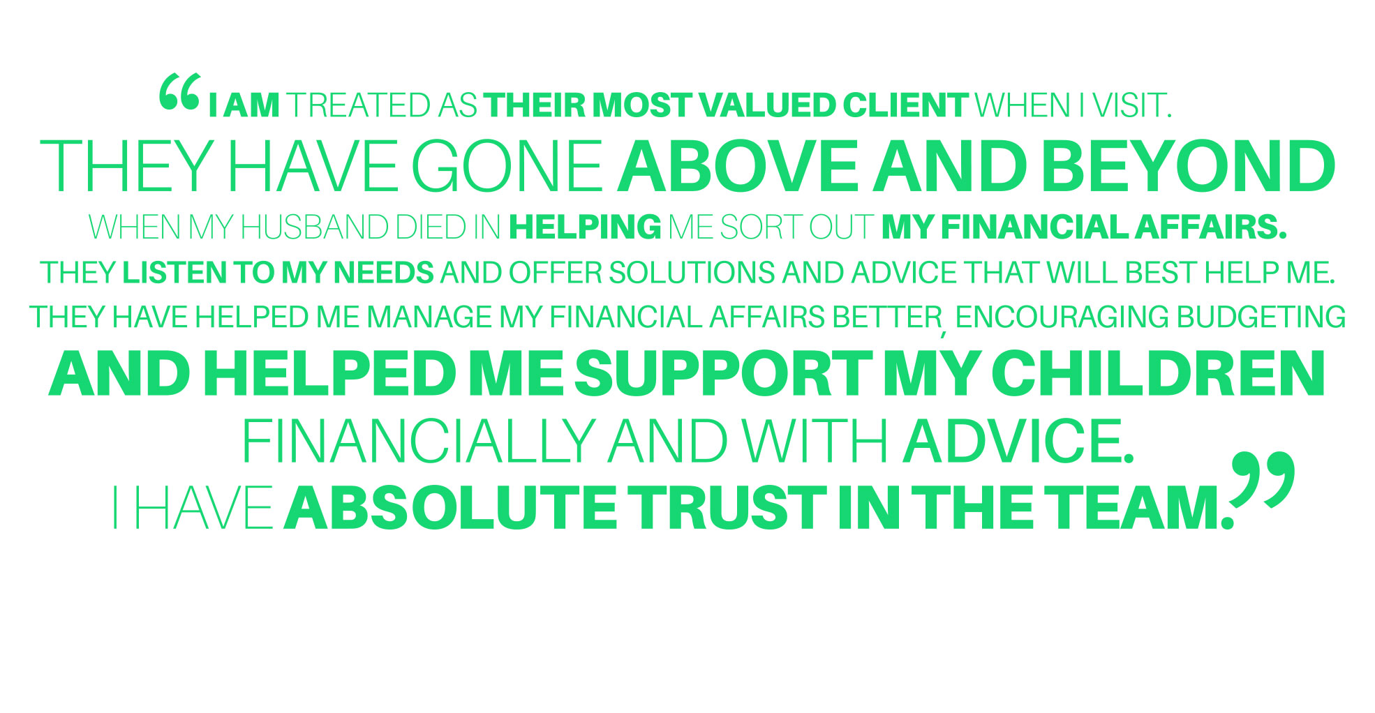 What our clients say.